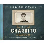 Charrito Cantor, el / pd. - Elena Poniatowska - Alfaguara Infantil