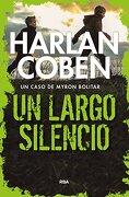Un Largo Silencio - Harlan Coben - Rba Libros