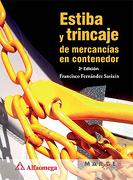 Estiba y Trincaje de Mercancias en Contenedor - FRANCISCO FERNANDEZ SASIAIN - ALFAOMEGA GRUPO EDITOR