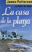 la casa de la playa/ the beach house - james patterson - grupo ilhsa s.a.