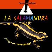 La salamandra (Fauna en peligro) - Nuria Riambau Julián - Combel Editorial