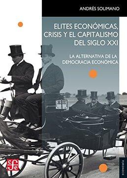 portada Elites Económicas, Crisis y el Capitalismo del Siglo xxi