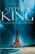 La Llegada de los Tres (la Torre Oscura ii) - Stephen King - Plaza & Janes Editores