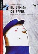 El camion de papel (Librosaurio) - Roberto Aliaga Sanchez - Macmillan Literatura Infantil y Juvenil