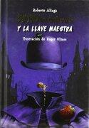 Entresombras y la llave maestra - Roberto Aliaga Sanchez - Macmillan Literatura Infantil y Juvenil
