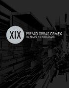 XIX Premio Obras Cemex - Guillermo Garza, Daniel Martinez - Arquine