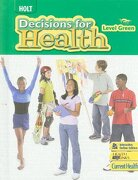 Decisions for Health: Student Edition Level Green 2009 (Decisions for Health 2009) (libro en Inglés) - Rinehart And Winston Holt - Steck Vaughn Co