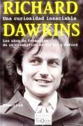 Una Curiosidad Insaciable - Richard Dawkins - Tusquets