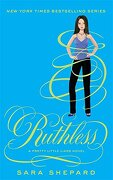 Ruthless. by Sara Shepard - Shepard, Sara - Atom