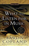 What to Listen for in Music (Signet Classics) (libro en Inglés) - Aaron Copland - Signet Classics