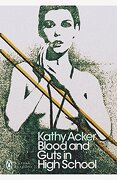 Blood and Guts in High School (Penguin Modern Classics) (libro en Inglés) - Kathy Acker - Penguin Books Ltd