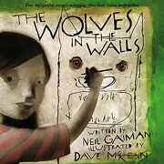the wolves in the walls - neil gaiman - harpercollins childrens books
