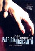 the blunderer - patricia highsmith - w w norton & co inc