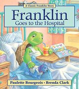 Franklin Goes to the Hospital