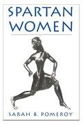 spartan women - sarah b. pomeroy - oxford univ pr