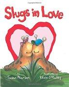 Slugs in Love - Pearson Susan - O`Malley Kevin - Amazon Childrens Publishing