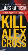 Kill Alex Cross - Patterson James - Vision
