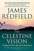 the celestine vision,living the new spiritual awareness - james redfield - grand central pub