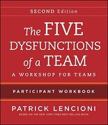 The Five Dysfunctions of a Team: Intact Teams Participant Workbook (libro en Inglés) - Patrick M. Lencioni - PFEIFFER & CO