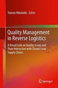 Quality Management in Reverse Logistics: A Broad Look on Quality Issues and Their Interaction with Closed-Loop Supply Chains - Nikolaidis, Yiannis - Springer