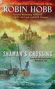 shaman´s crossing,book one of the soldier son trilogy - robin hobb - harpercollins