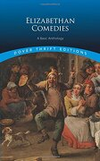 Elizabethan Comedies: A Basic Anthology (Dover Thrift Editions)