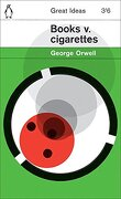 Books v. Cigarettes (Penguin Great Ideas) (libro en Inglés) - George Orwell - Penguin