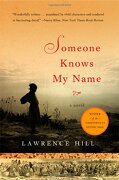 someone knows my name - lawrence hill - w w norton & co inc