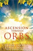 ascension through orbs - diana cooper - independent pub group