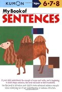 my book of sentences,ages 6, 7, 8 -  - kumon pub north america ltd