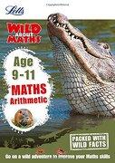 Letts Wild About Learning - Arithmetic age 9-11 (libro en Inglés) - Harpercollins Uk - Harpercollins Uk