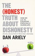 The (Honest) Truth About Dishonesty (libro en Inglés) - Dan Ariely - Harpercollins