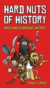 Hard Nuts of History. by Tracey Turner - Turner, Tracey - A&C Black
