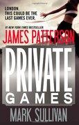 Private Games - Patterson, James; Sullivan, Mark - Grand Central Publishing