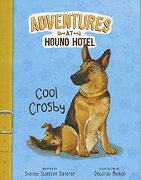 Cool Crosby (Adventures at Hound Hotel)