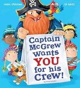 Captain McGrew Wants You for His Crew!