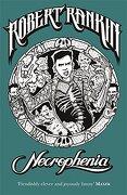 Necrophenia (Gollancz) (libro en Inglés) - Robert Rankin - Gollancz