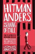 Hitman Anders And The Meaning Of It All (Fourth Estate)