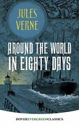 Around the World in Eighty Days (Dover Children's Evergreen Classics)