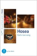 HOSEA GODS LOVESONG (Good Book Guides)