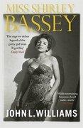 Miss Shirley Bassey - Williams, John L. - Trafalgar Square