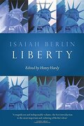 liberty - isaiah berlin - oxford univ pr
