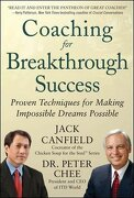Coaching for Breakthrough Success - Canfield, Jack - McGraw-Hill