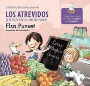 Los Atrevidos.  Fiesta en el Mercado! - Elsa Punset - Beascoa