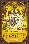 h.p. lovecraft - michel houellebecq - gollancz (orio)