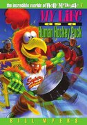 my life as a human hockey puck - bill myers - thomas nelson inc