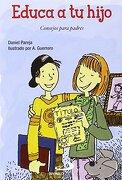 Educa a tu hijo: Educar para padres (Sendero Autoayuda práctica)