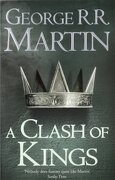 A Clash of Kings: Book 2 of a Song of Ice and Fire - Martin, George R. R. - HarperCollins Publishers