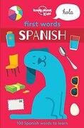 1ST WORDS - SPANISH (Lonely Planet Kids)
