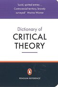 The Penguin Dictionary of Critical Theory (Penguin Reference Books) (libro en Inglés) - Varios Autores - Penguin Books